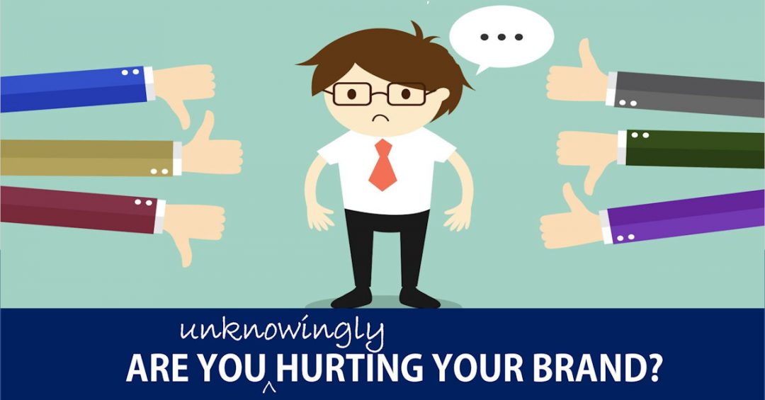 Are you (unknowingly) hurting your brand on social media ?
