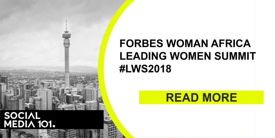 FORBES WOMAN AFRICA Leading Women Summit #LWS2018