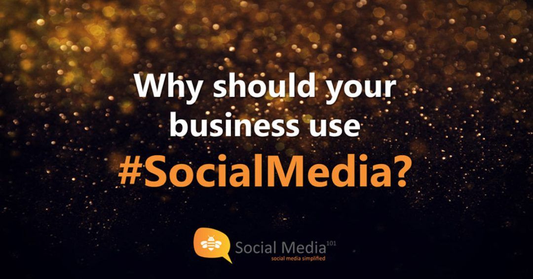 Why should your business use #SocialMedia?