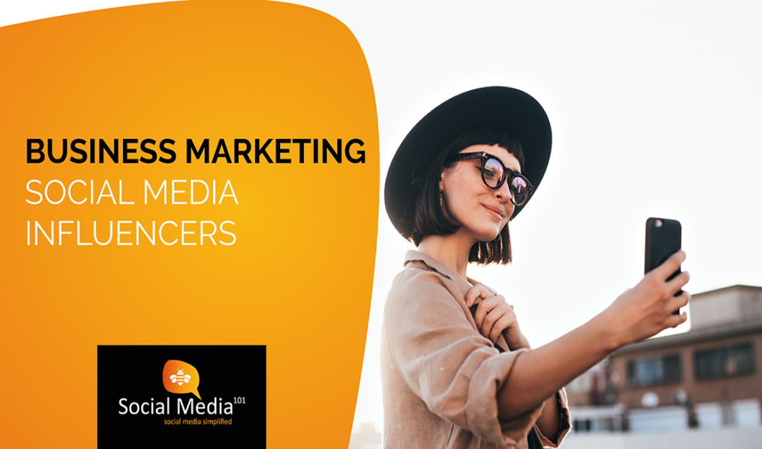 Business Marketing: Social Media Influencers