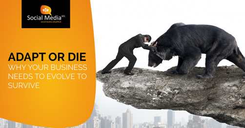 THE THEORY OF BUSINESS EVOLUTION: ADAPT OR DIE