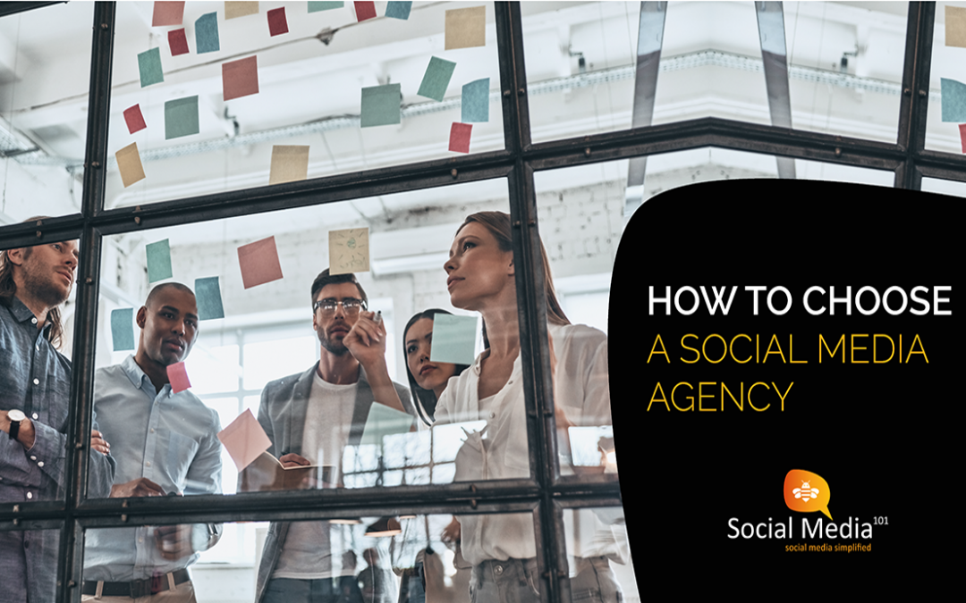 What to look for when choosing a social media agency