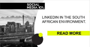 LinkedIn in the South African environment