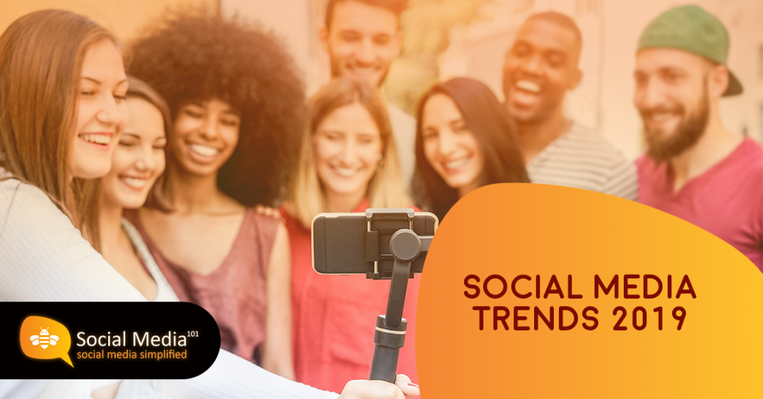 Social & Digital Media Trends 2019