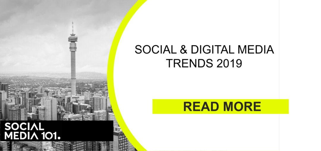 Social & Digital Media Trends 2019
