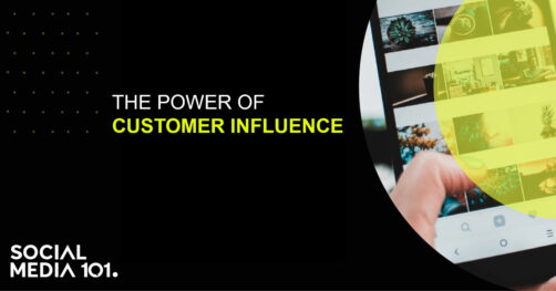 The Power of Customer Influence