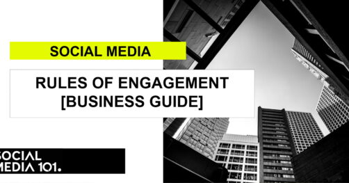 Social Media Rules of Engagement [Business Guide]