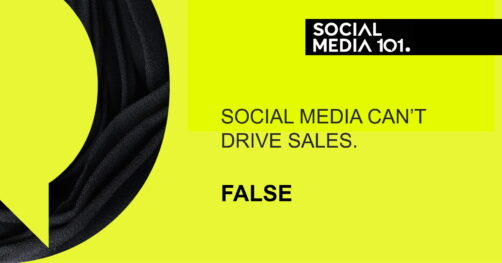 Social media can't drive sales. [FALSE]